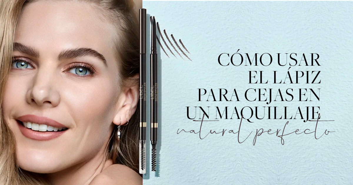 Portada rectangular como usar el lapiz para cejas en un maquillaje natural perfecto