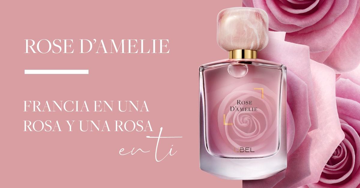 Rose D'Amelie, Francia en una rosa y una rosa en ti.